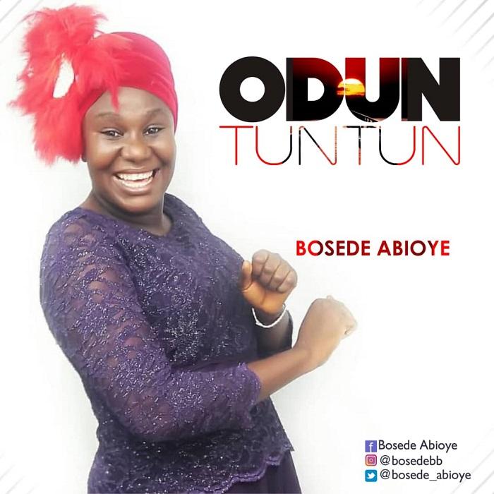 Bosede Abioye - Odun Tuntun