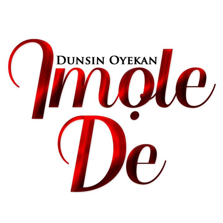 DOWNLOAD: Dunsin Oyekan - Imole De (Light Has Come) | Pitakwa360