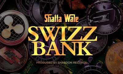 Shatta Wale Swizz Bank