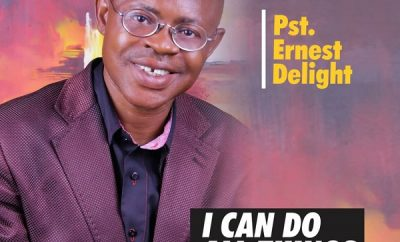 Pst Ernest Delight I Can Do All Things