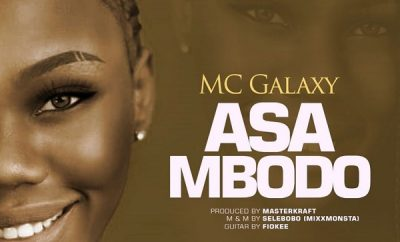 mc galaxy asa mbodo lyrics