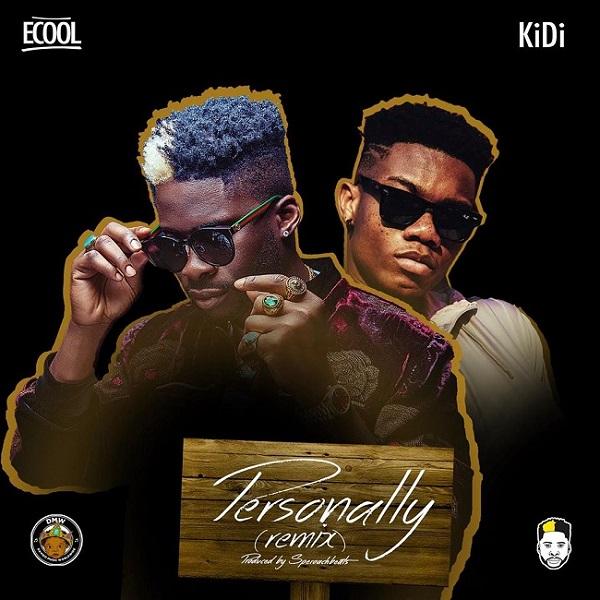 dj ecool personally remix ft kidi