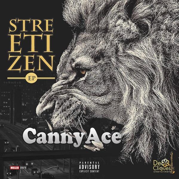 CannyAce Streetizen EP
