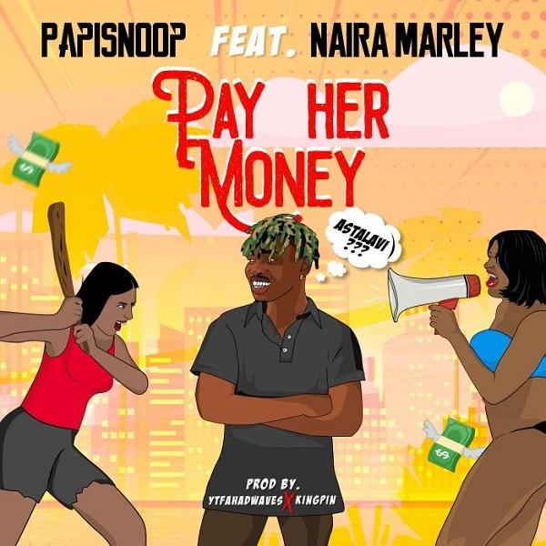 naira marley pay her money