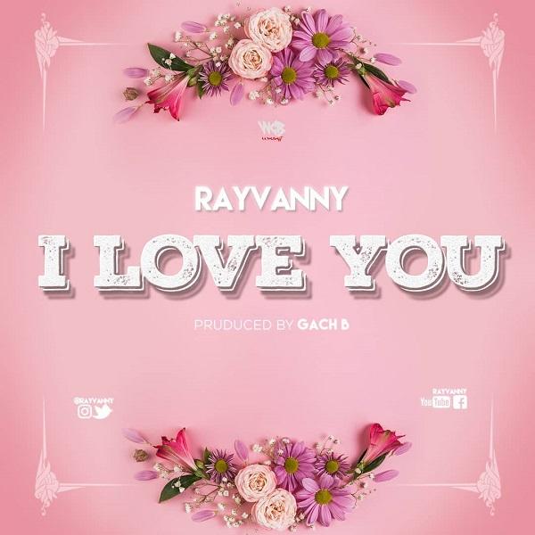 rayvanny i love you