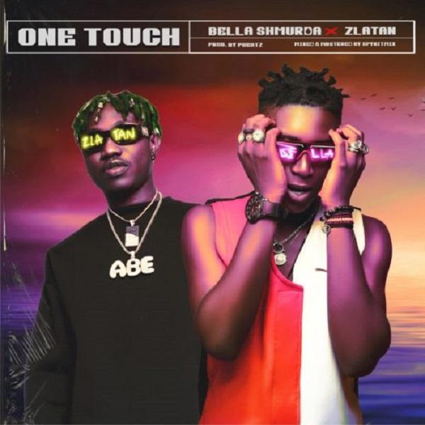 bella shmurda one touch