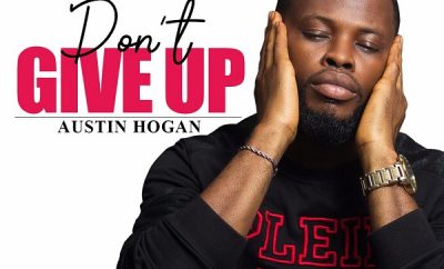 austin hogan dont give up