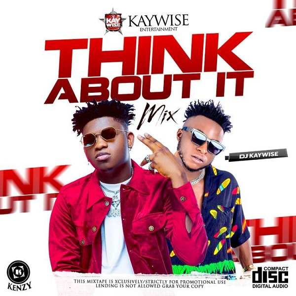 dj kaywise think about it mix
