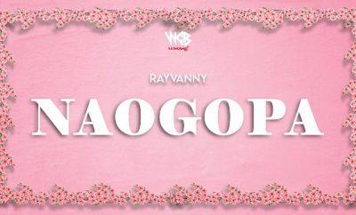 rayvanny naogopa