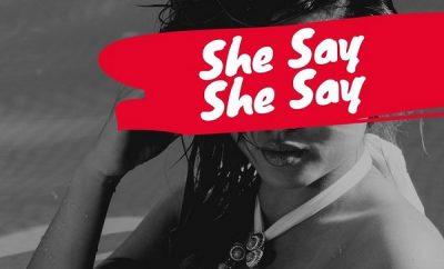 sinzu she say she say
