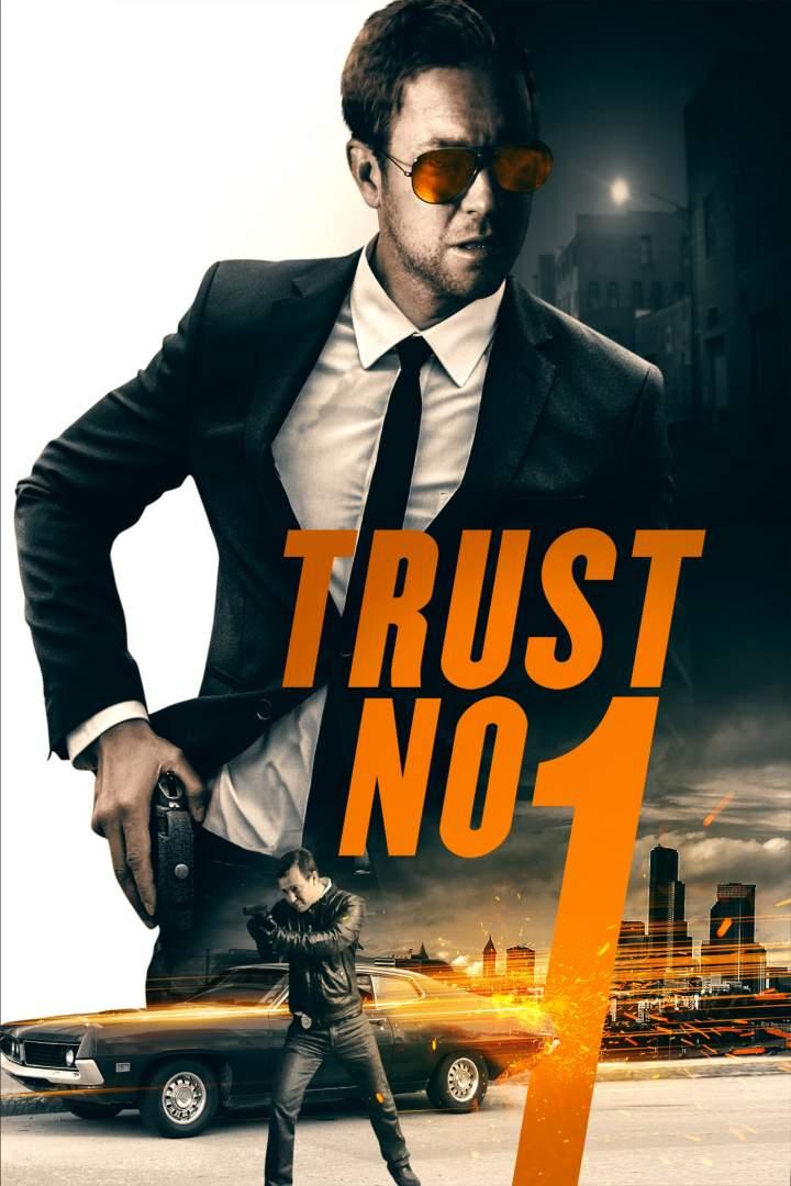 trust no 1 movie