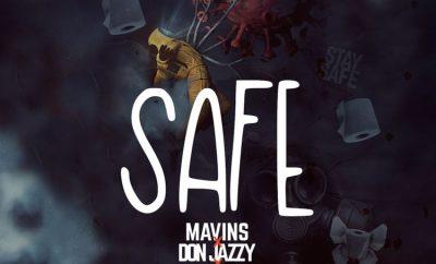 mavins safe ft don jazzy and falz